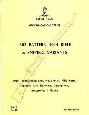 .303 P14 rifle & sniping variants  (SAID No10)