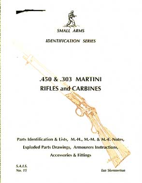 .450 & .303 Martini Rifles and Carbines (SAID No15)