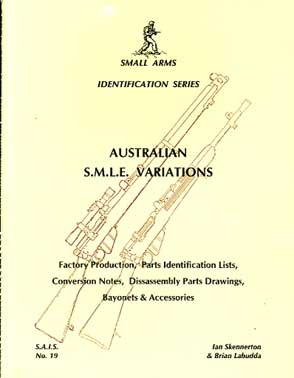 Australian SMLE Variations (SAID No19)