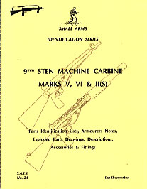 9mm Sten Machine Carbine Marks V, VI and II(S) (SAID No24)