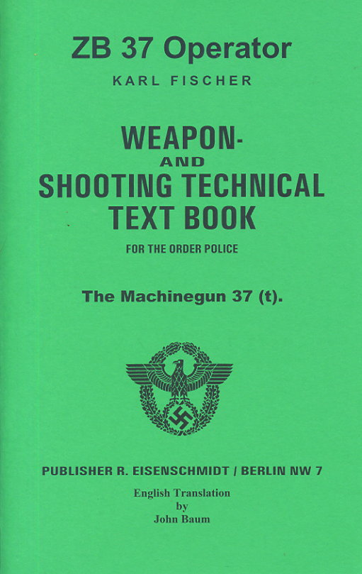 ZB37 Translated manaul:Weapon & Shooting technical text book
