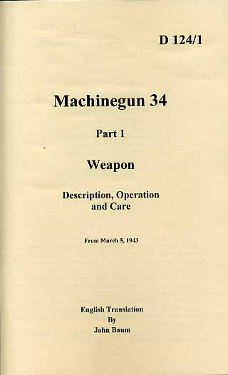 D124/1 MG34 Description, Operation and Care 1943