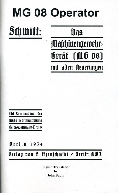 Schmitt MG08 Operator Manual