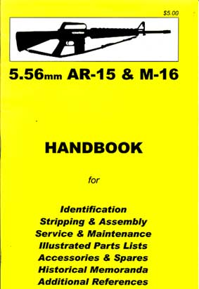 Skennerton Handbook for the AR15 & M16