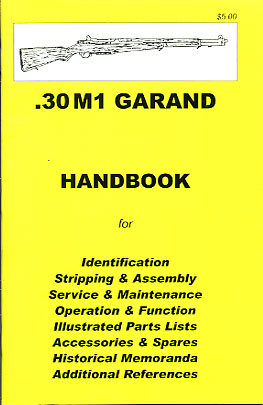 Skennerton Handbook for the US Rifle .30 M1 Garand