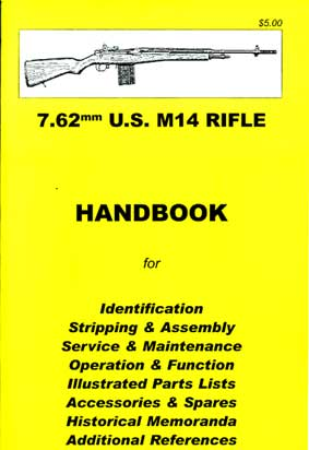 Skennerton Handbook for the US M14 Rifle