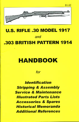 Skennerton Handbook for the US Rifle .30 Model 17 & .303 British P14