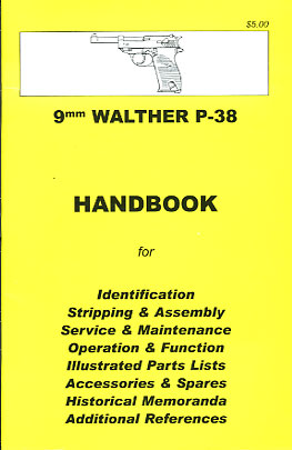 Skennerton Handbook for the Walther P38