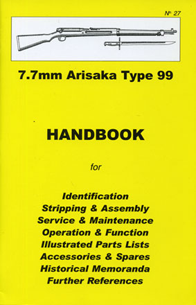Skennerton Handbook for the Arisaka 7.7mm Type 99 Rifle