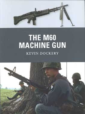 WPN-020 The M60 machine Gun
