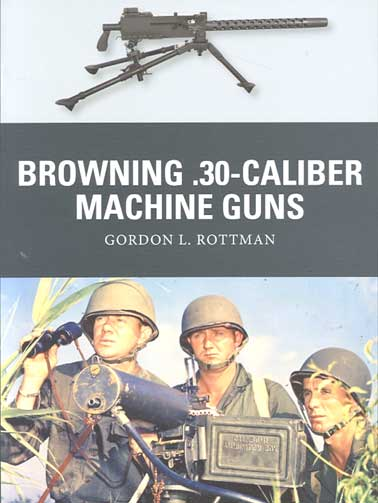 WPN-032 Browning .30-Calibre Machine Guns