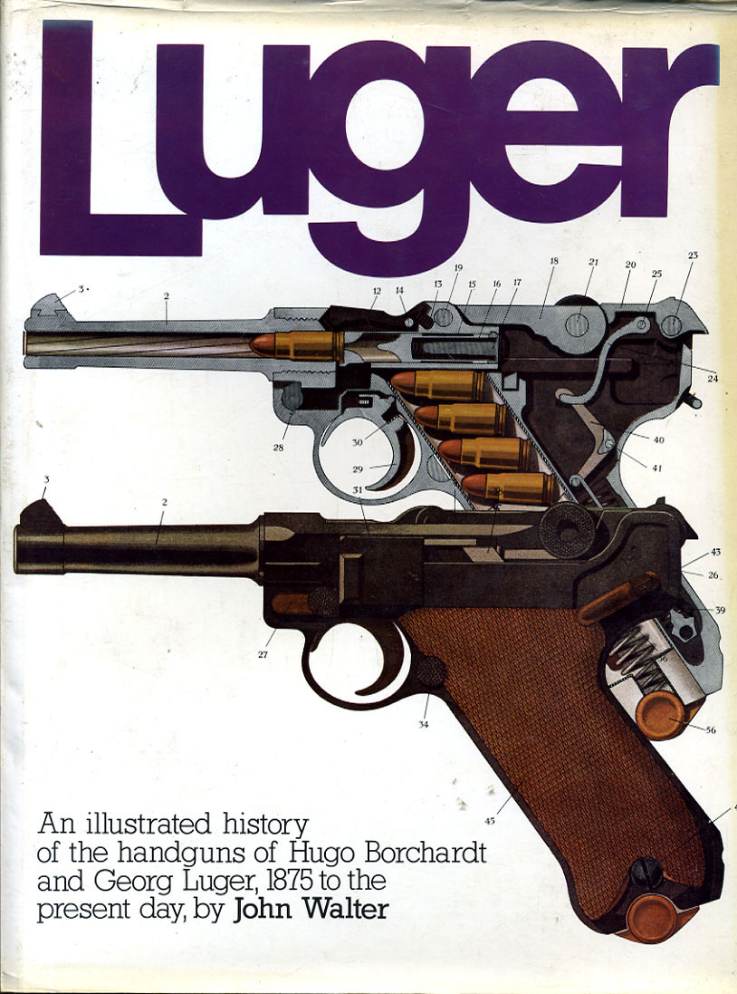 Luger By John Walter. From 1875 to the present day