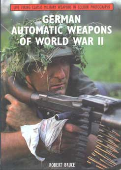 German Automatic Weapons of WW2