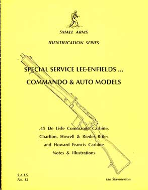 Special Service Lee Enfields, Commando and Auto Models (SAID No13)