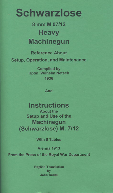 Schwarzlose HMG references and instructions 1936 and instructions 1913