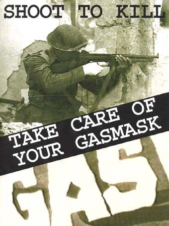 Shoot to Kill/Care of Your Gasmask