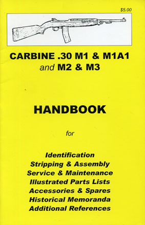 Skennerton Handbook for the US .30 M1, M1A1, M2 & M3