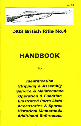 Skennerton Handbook for the Enfield No4 Rifle