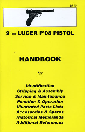 Skennerton Handbook for the Luger Pistol