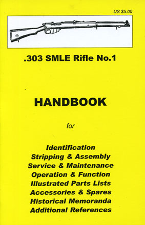 Skennerton Handbook for the Lee Enfield SMLE