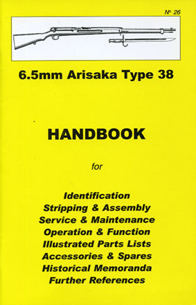 Skennerton Handbook for the Arisaka 6.5mm Type 38 rifle