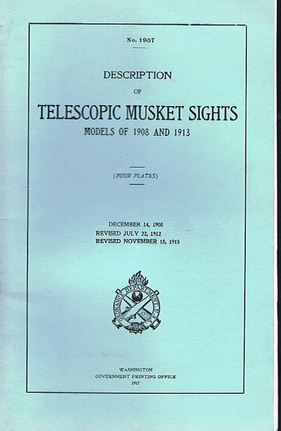 Telescopic Musket Sights Models 1908-1913