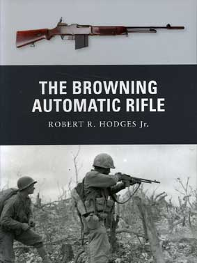 WPN-015 The Browning Automatic Rifle